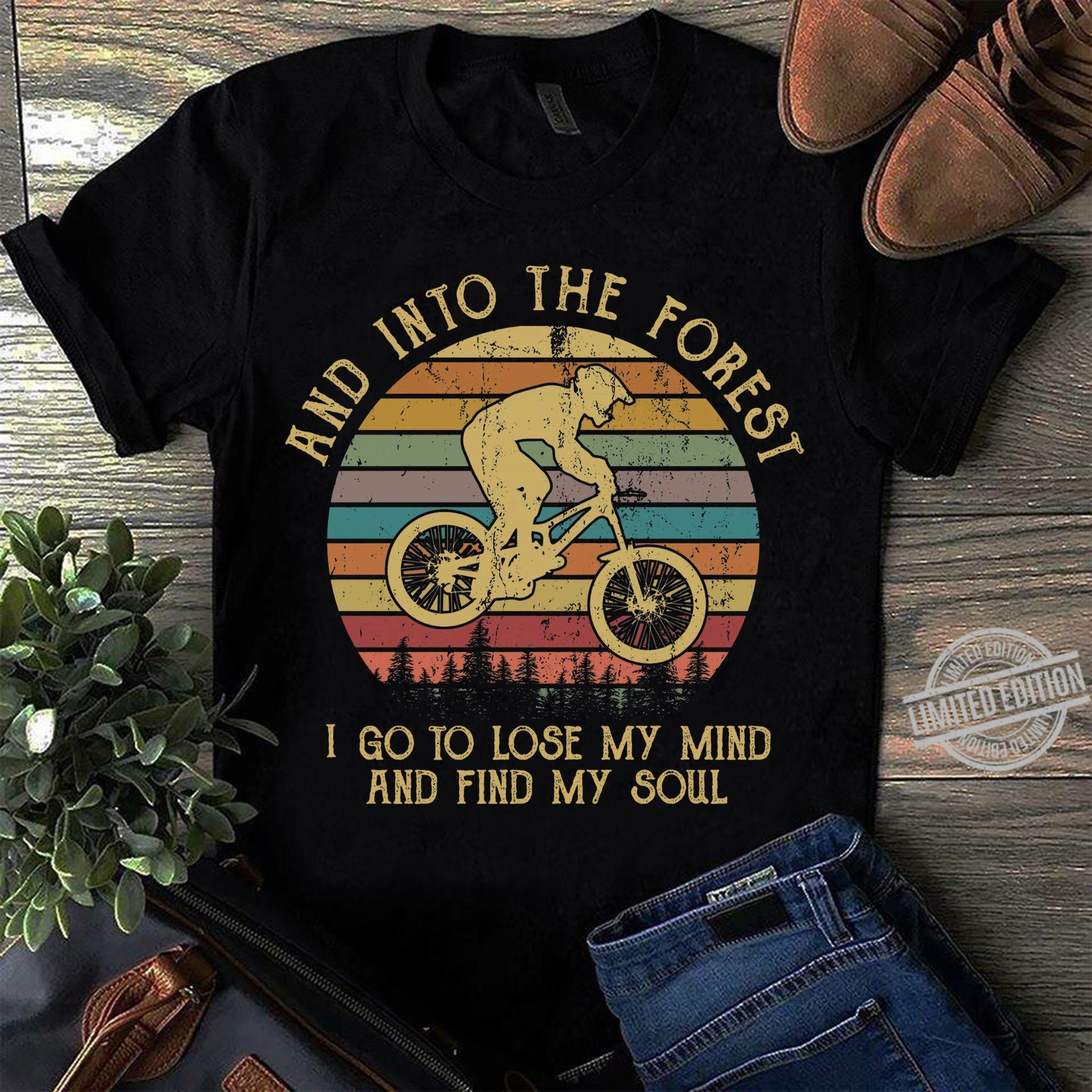 And into The Forest I Go To Lose My Mind And Find My Soul Women T-Shirt