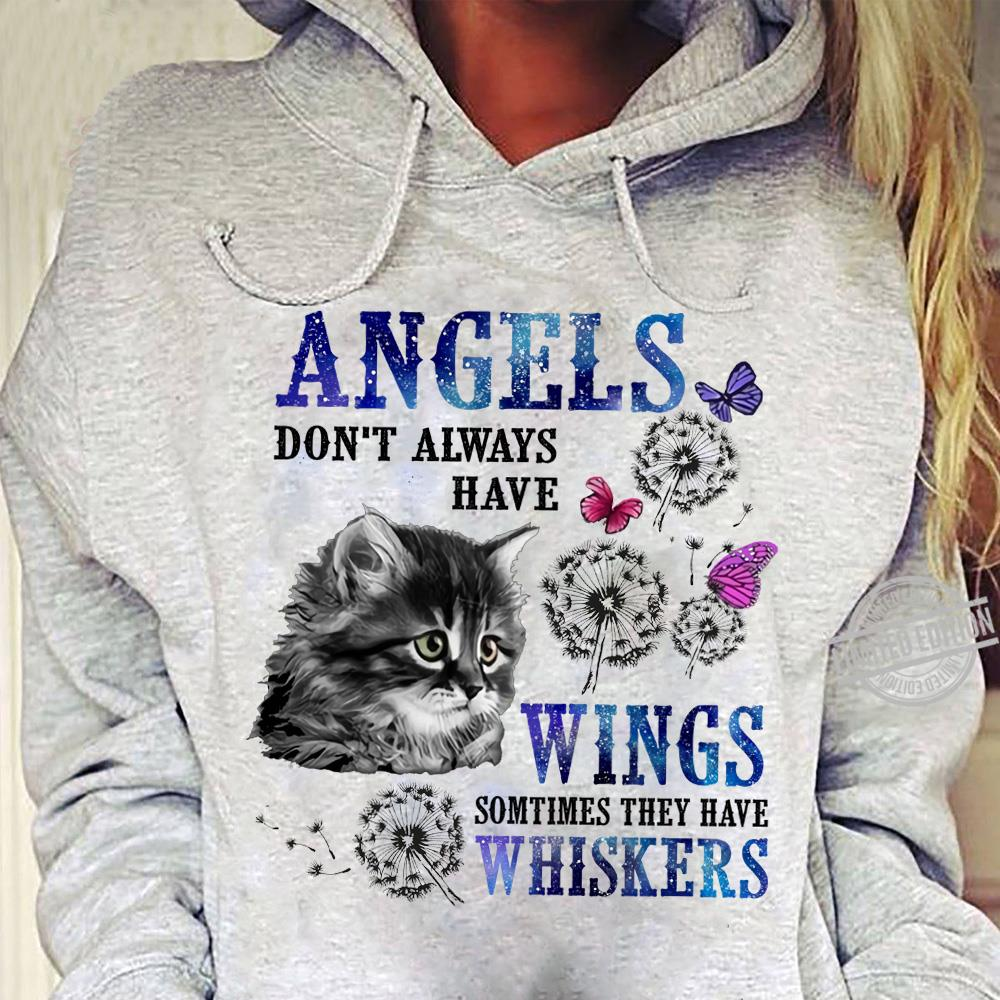 Angles Don't Always Have Wings Sometimes They Have Whiskers Women T-Shirt