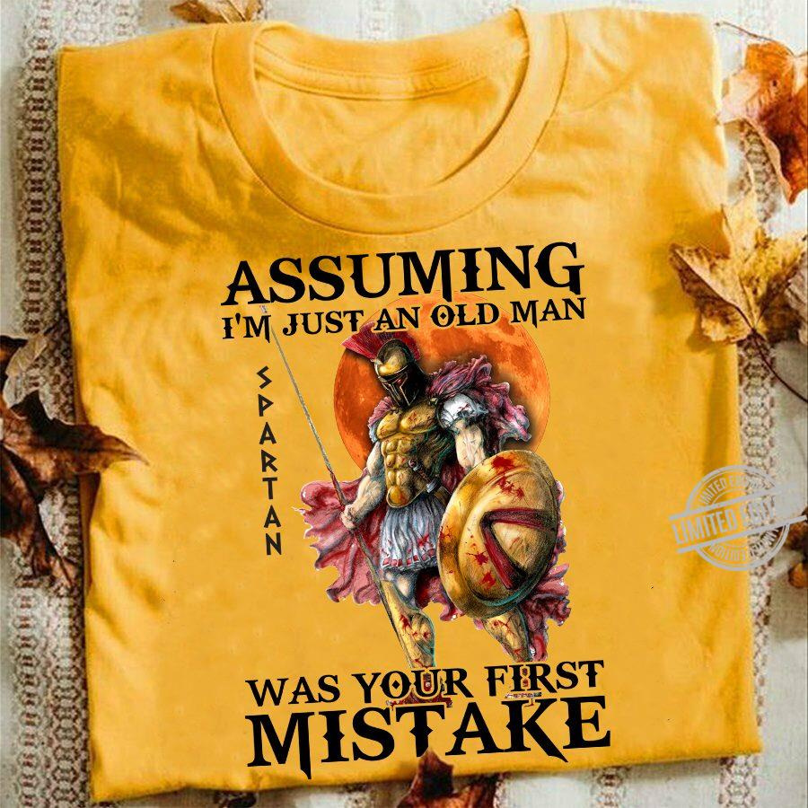 Assuming I'm Just An Old Man Was Your First Mistake Men T-Shirt