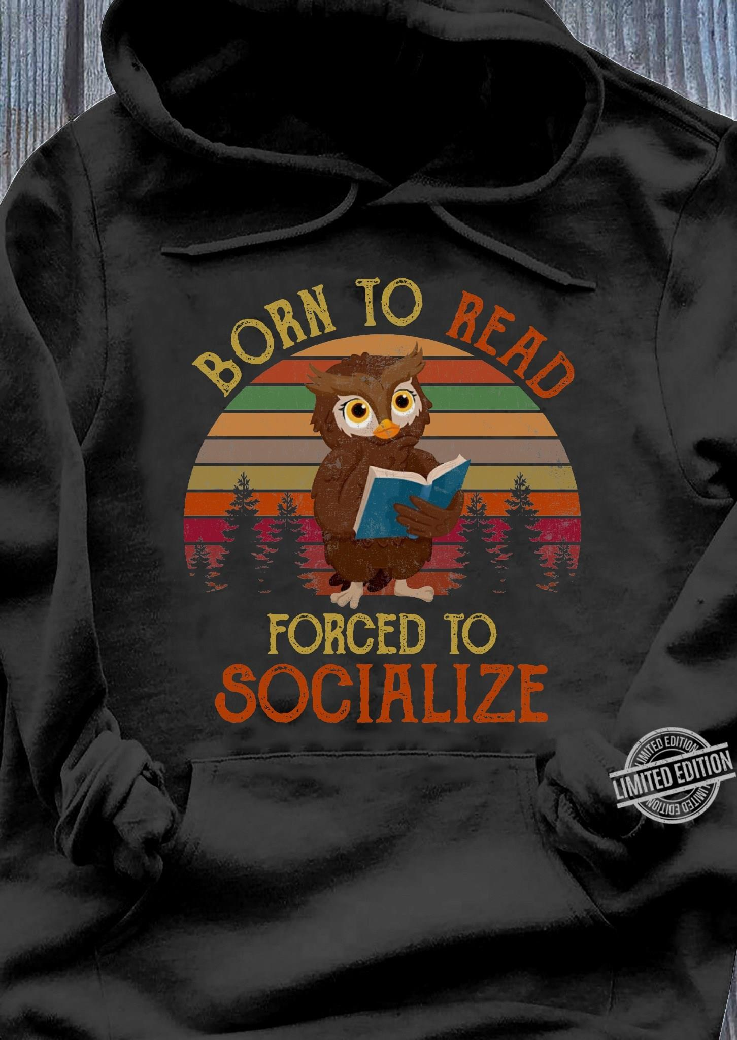 Born To Read Forced To Socialize Women T-Shirt