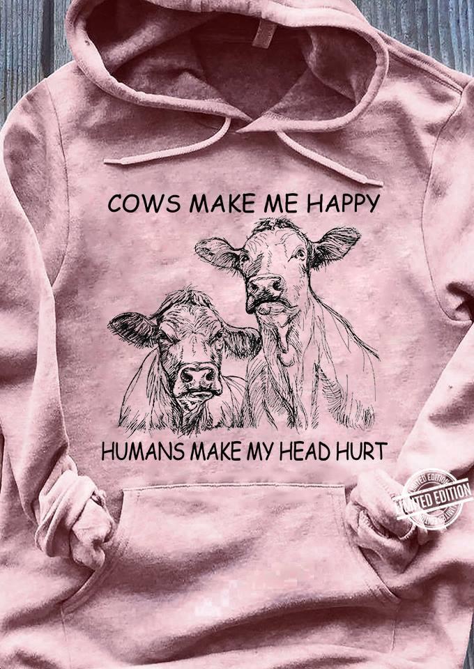 Cows make me happy humans make my head hurt Long Sleeve T-Shirt