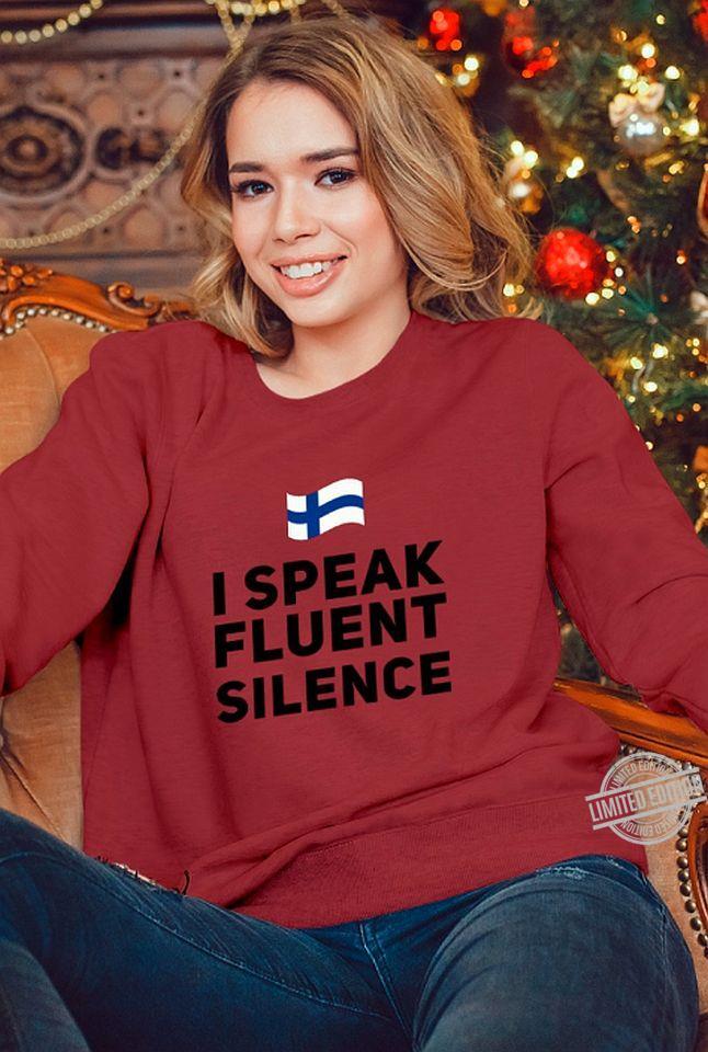 I Speaking Fluent Silence Hoodie
