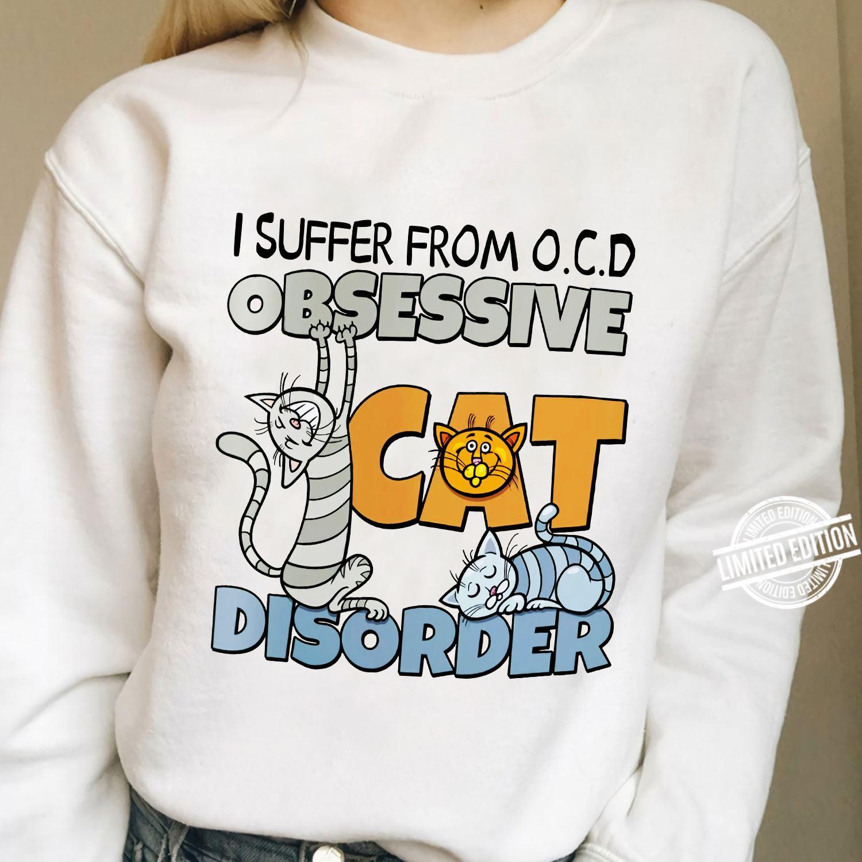 I Suffer From OCD Obsessive Cat Disorder Long Sleeve T-Shirt