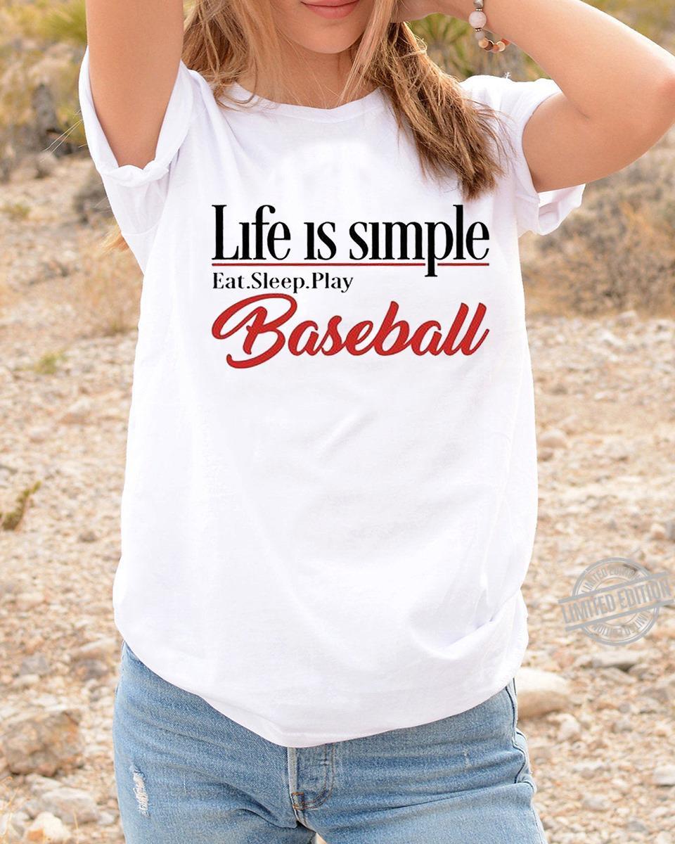 Life Is Simple Eat Sleep And Play Baseball Long Sleeve T-Shirt