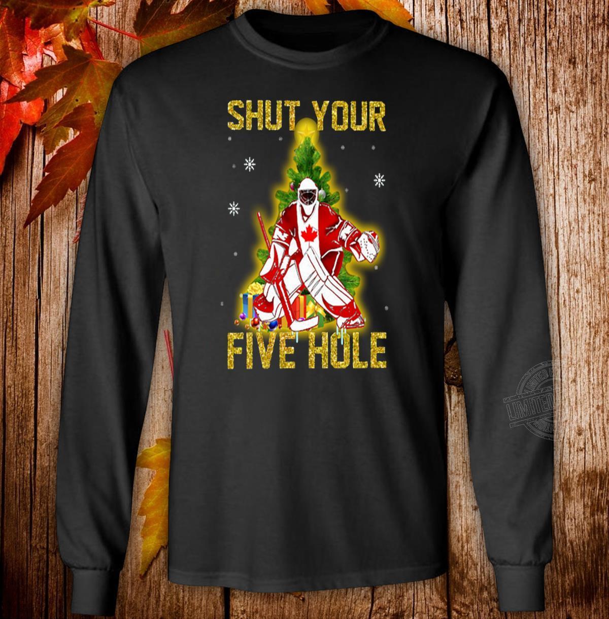 Shut your five hole Christmas Long Sleeve T-Shirt