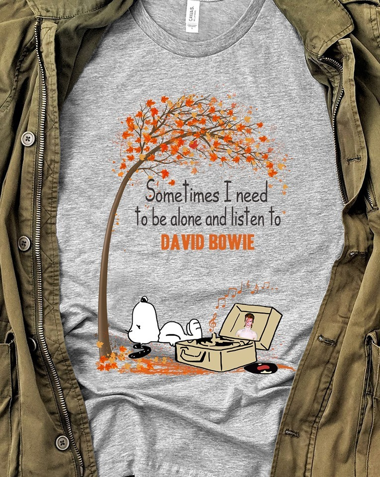 Snoopy Sometimes I need to be alone and listen to david bowie Sweatshirt