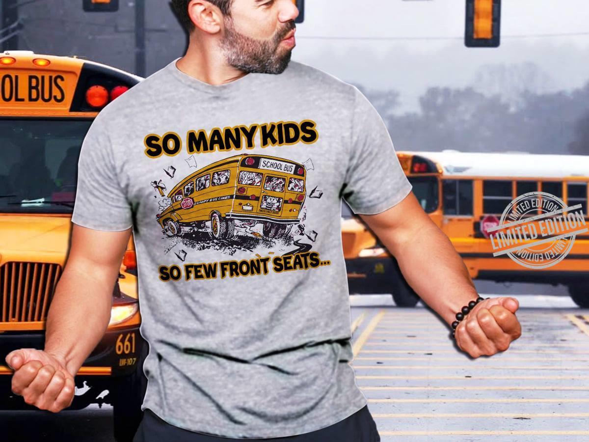 So Many Kids So Few Front Seats Women T-Shirt