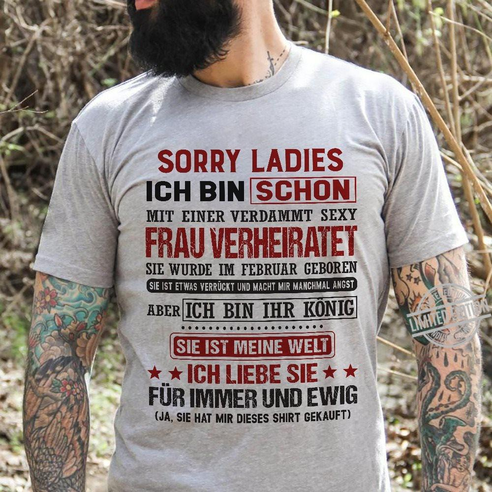Sorry Ladies Ich Bin Schon Frau Verheiratet Hoodie