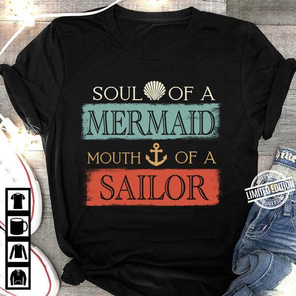 Soul Of A Mermaid Mouth Of A Sailor Long Sleeve T-Shirt