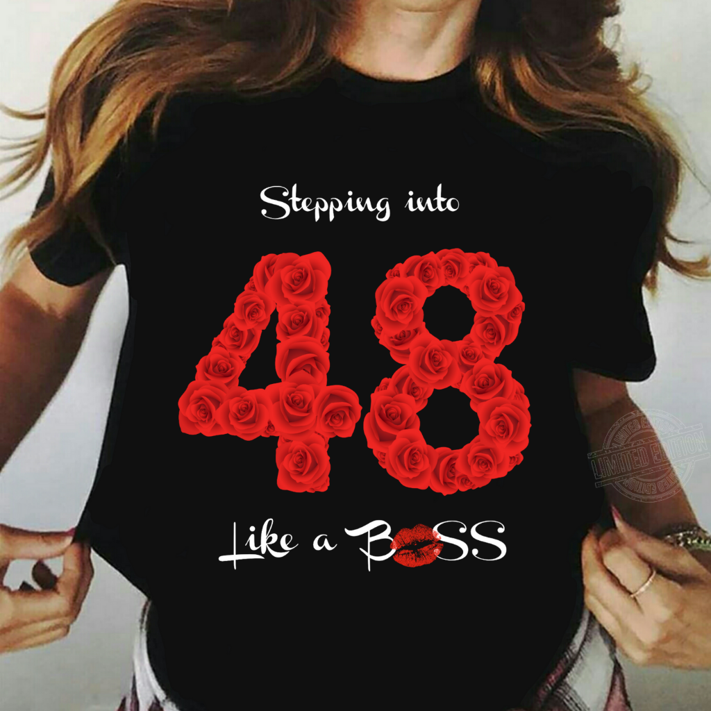 Stepping into 48 like a boss rose flower Sweatshirt