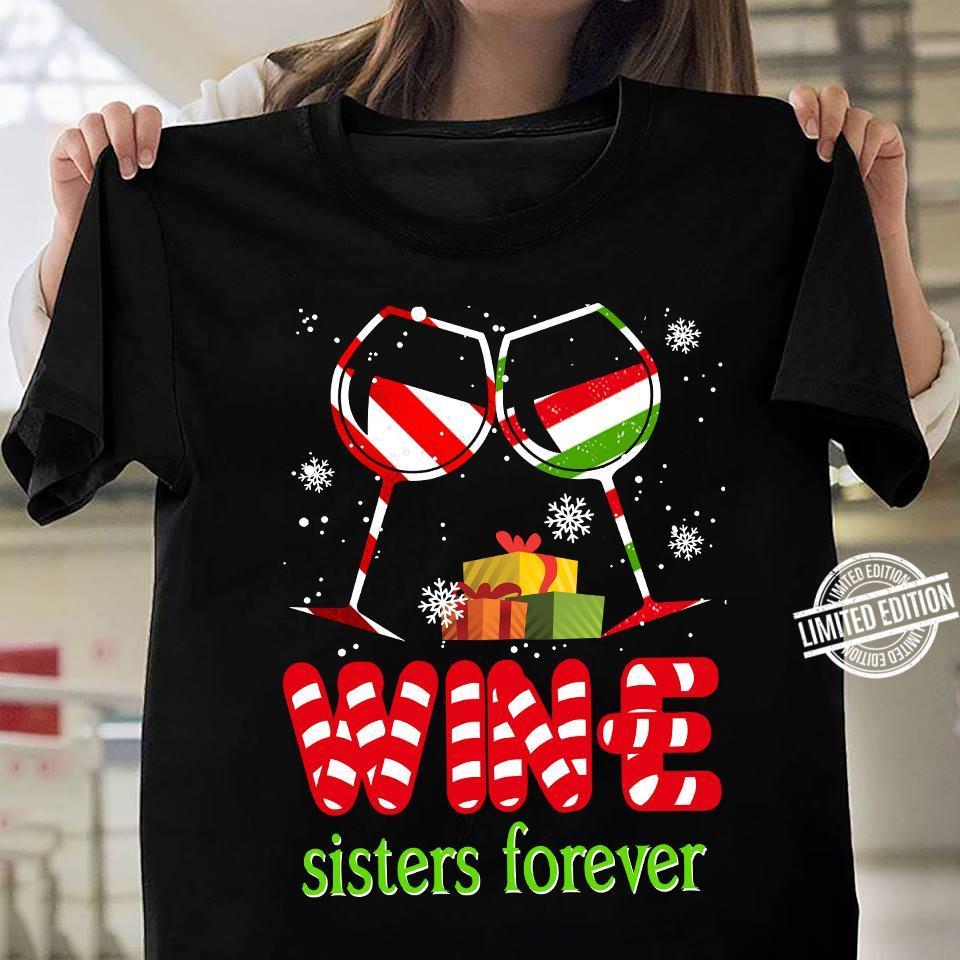 Wine Sister Forever Christmas Sweatshirt